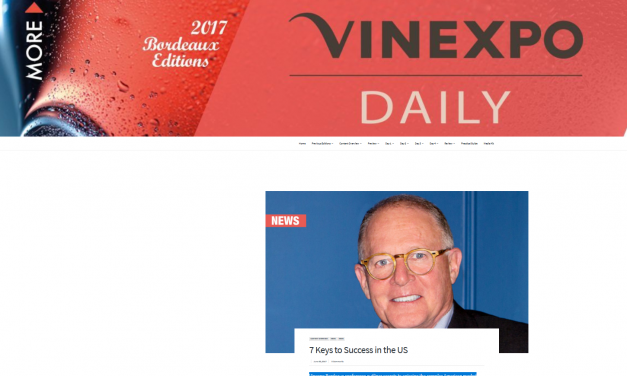"Vinexpo Daily Covers Steve Raye's ""Insider Perspective"" on Entering the U.S. Wine Market"