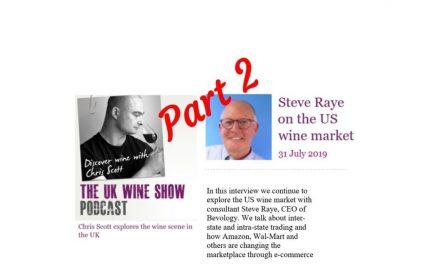 Part 2:  UK Wine Show Podcast with Chris Scott